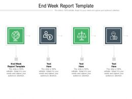 End Week Report Template Ppt Powerpoint Presentation Infographics Deck Cpb