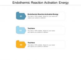 Endothermic Reaction Activation Energy Ppt Powerpoint Presentation Summary Good Cpb