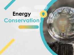 Energy Conservation Powerpoint Presentation Slides