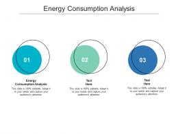 Energy Consumption Analysis Ppt Powerpoint Presentation Pictures Example Topics Cpb