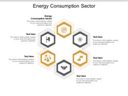 Energy Consumption Sector Ppt Powerpoint Presentation Model Visual Aids Cpb