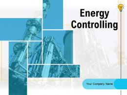 Energy Controlling Powerpoint Presentation Slides