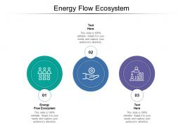 Energy Flow Ecosystem Ppt Powerpoint Presentation Layouts Background Image Cpb