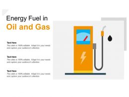 Energy Fuel In Oil And Gas