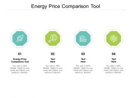 Energy Price Comparison Tool Ppt Powerpoint Presentation Information Cpb