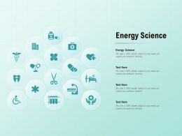 Energy Science Ppt Powerpoint Presentation Portfolio Infographics