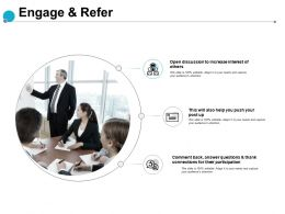 Engage And Refer Participation Connections Ppt Powerpoint Presentation Show Guidelines