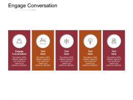 Engage Conversation Ppt Powerpoint Presentation Infographics Designs Download Cpb