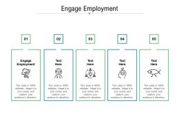 Engage Employment Ppt Powerpoint Presentation Gallery Visuals Cpb