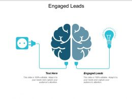 Engaged Leads Ppt Powerpoint Presentation Infographics Visuals Cpb