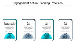 Engagement Action Planning Practices Ppt Powerpoint Presentation Show Sample Cpb
