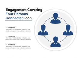 Engagement Covering Four Persons Connected Icon