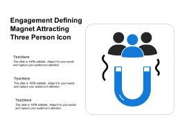 Engagement Defining Magnet Attracting Three Person Icon