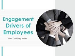Engagement Drivers Of Employees Powerpoint Presentation Slides