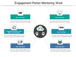 Engagement Period Mentoring Work