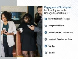 Engagement Strategies For Employees With Recognize And Goals