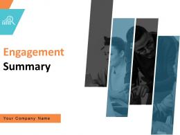 Engagement Summary Powerpoint Presentation Slides