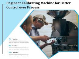 Engineer Calibrating Machine For Better Control Over Process