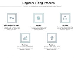 Engineer Hiring Process Ppt Powerpoint Presentation Ideas Example Topics Cpb