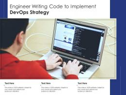 Engineer Writing Code To Implement DevOps Strategy