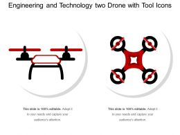 Engineering And Technology Two Drone With Tool Icons