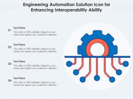 Engineering Automation Solution Icon For Enhancing Interoperability Ability
