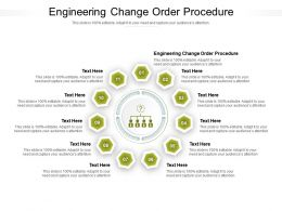 Engineering Change Order Procedure Ppt Powerpoint Presentation File Tips Cpb