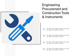 Engineering Procurement And Construction Tools And Instruments