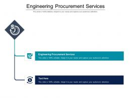 Engineering Procurement Services Ppt Powerpoint Presentation Ideas Graphics Cpb