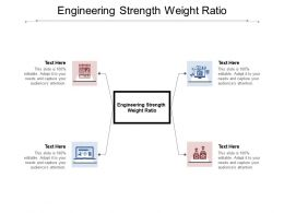 Engineering Strength Weight Ratio Ppt Powerpoint Presentation Professional Design Ideas Cpb