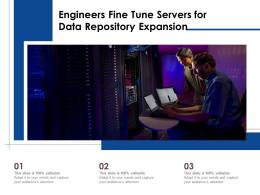 Engineers Fine Tune Servers For Data Repository Expansion
