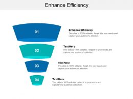 Enhance Efficiency Ppt Powerpoint Presentation Inspiration Brochure Cpb