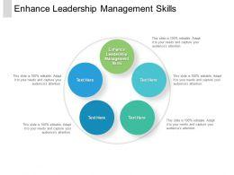 Enhance Leadership Management Skills Ppt Powerpoint Presentation Inspiration Layout Ideas Cpb