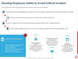 Ensuring Employee Safety To Avoid Critical Incident Implementing Human Ppt Demonstration