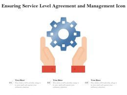 Ensuring Service Level Agreement And Management Icon