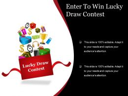 Enter To Win Lucky Draw Contest Sample Of Ppt