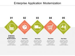 Enterprise Application Modernization Ppt Powerpoint Infographics Styles Cpb