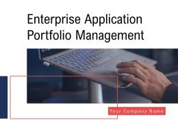 Enterprise Application Portfolio Management Powerpoint Presentation Slides
