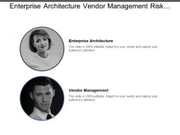 Enterprise Architecture Vendor Management Risk Compliance Value Streams