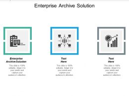 Enterprise Archive Solution Ppt Powerpoint Presentation Icon Grid Cpb