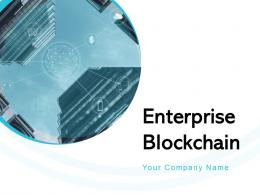 Enterprise Blockchain Powerpoint Presentation Slides