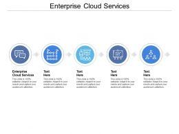Enterprise Cloud Services Ppt Powerpoint Presentation Model Pictures Cpb