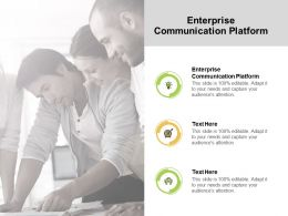 Enterprise Communication Platform Ppt Powerpoint Presentation Portfolio Cpb