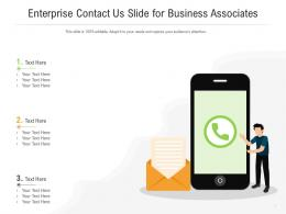 Enterprise Contact Us Slide For Business Associates Infographic Template