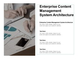 Enterprise Content Management System Architecture Ppt Powerpoint Presentation Summary Graphics Cpb