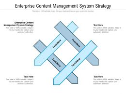 Enterprise Content Management System Strategy Ppt Outline Structure Cpb