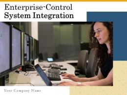 Enterprise Control System Integration Powerpoint Presentation Slides