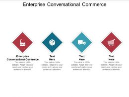 Enterprise Conversational Commerce Ppt Powerpoint Presentation Icon Sample Cpb