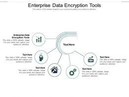 Enterprise Data Encryption Tools Ppt Powerpoint Presentation Inspiration Topics Cpb