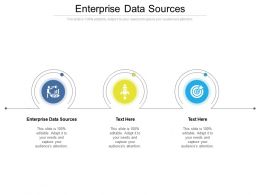 Enterprise Data Sources Ppt Powerpoint Presentation Pictures Icons Cpb